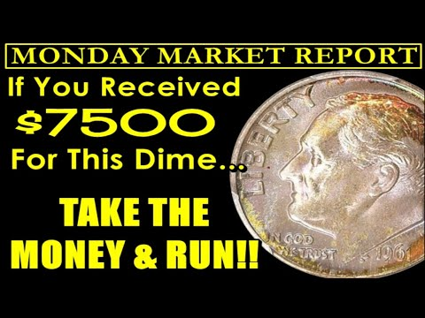 EASY MONEY! - Over $14000 Realized For Roosevelt Dimes!! - MONDAY MARKET REPORT