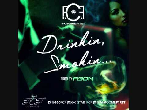 FCF - Drinkin, Smokin... prod by A3ON