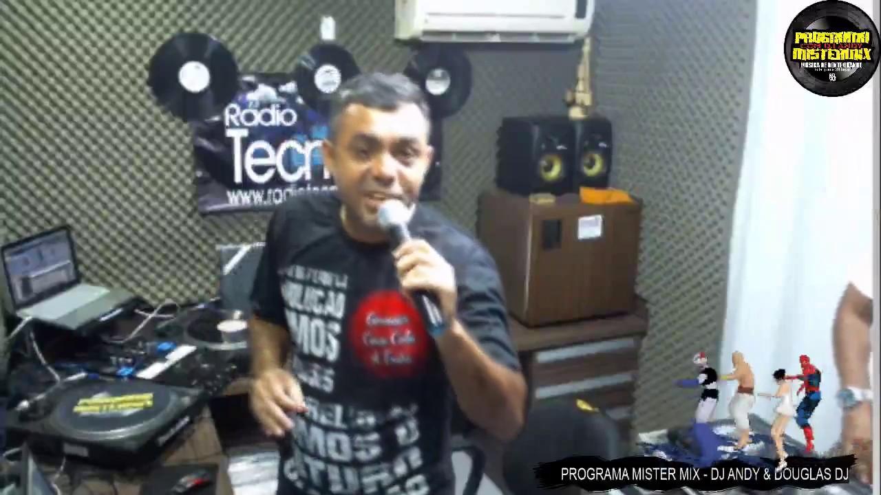 PROGRAMA MISTER MIX 21/02/2019 ANOS 80 ANOS 90 DJ ANDY & DOUGLAS DJ RADIO TECNOMIX