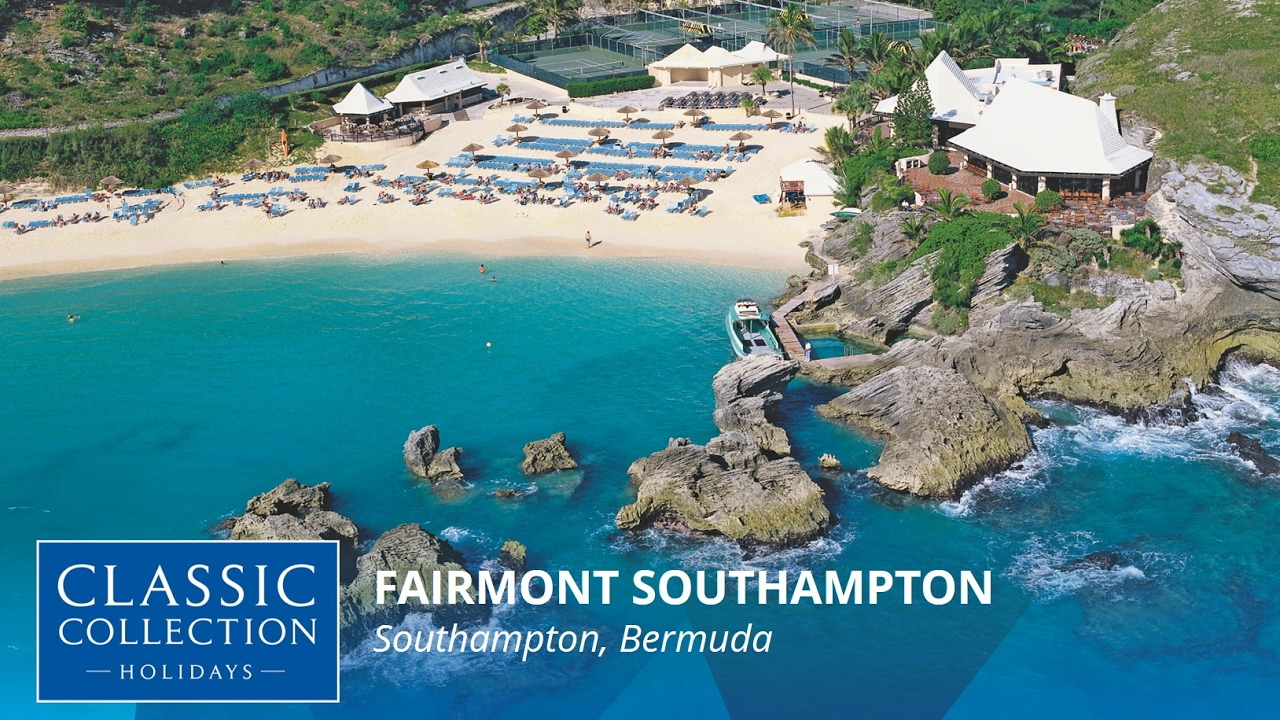 Fairmont Southampton Bermuda Clic Collection Holidays