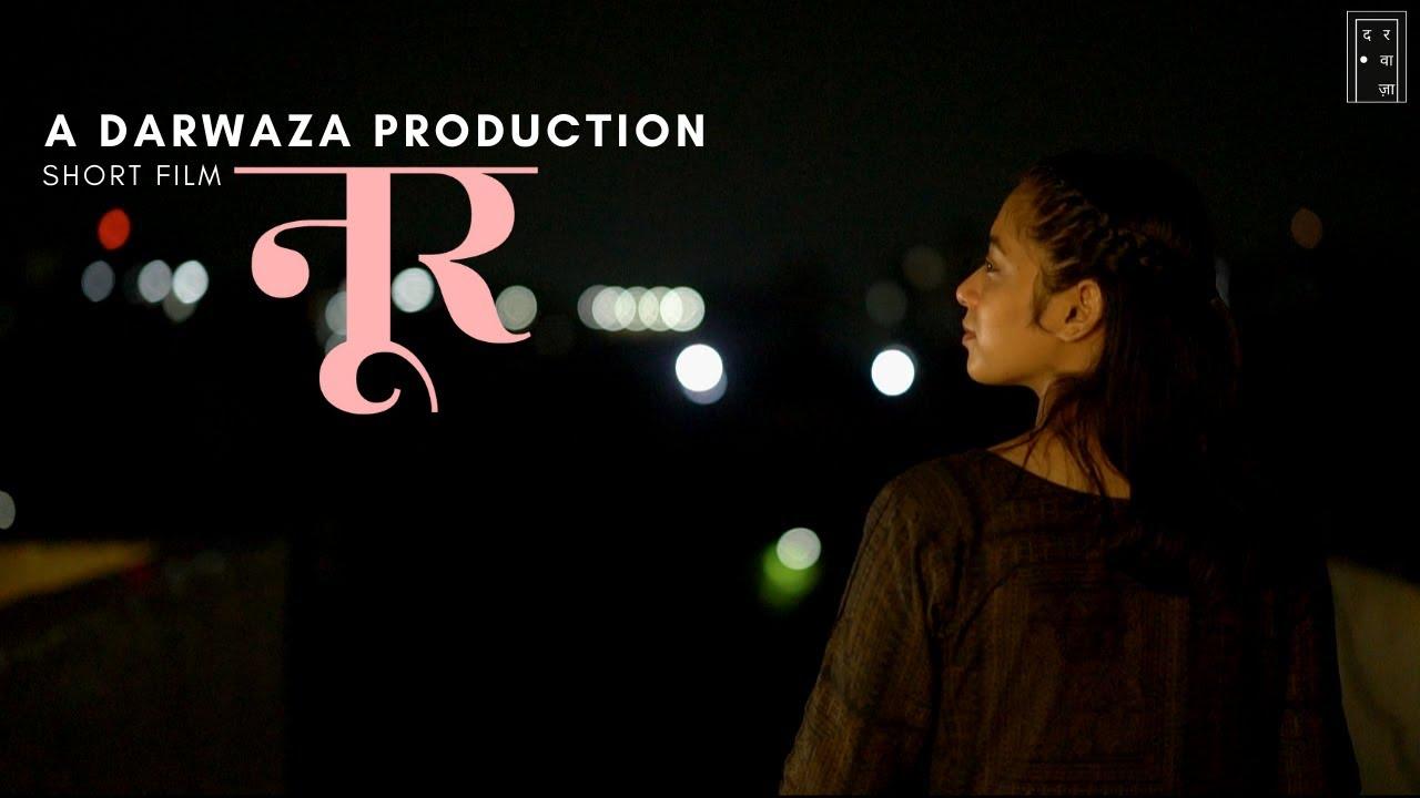 Download Noor | Short Film | Aditi Bisht | Rewant Sharma | Darwaza