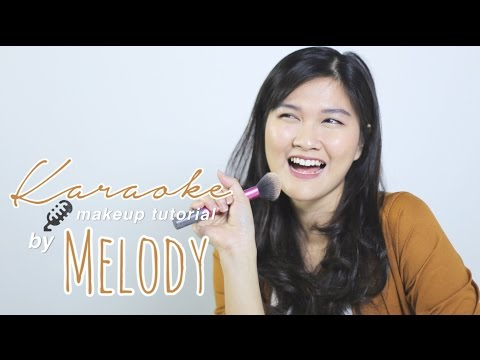 Karaoke Makeup Tutorial | Melody Sharon (Oday)
