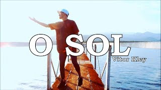 Baixar O SOL - Vitor Kley I Coreógrafo Well Lucas   RCA DANCE