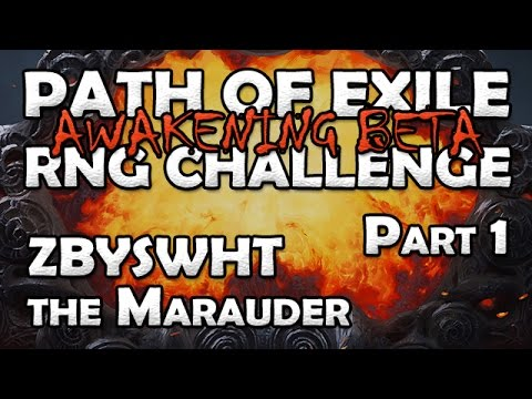 "Path of Exile Beta RNG Challenge ""Zbyswht"" The Marauder - Part 1"