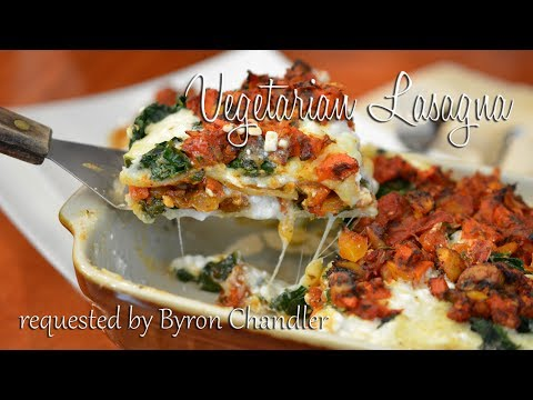 Vegetarian Lasagna | Req. by Byron Chandler