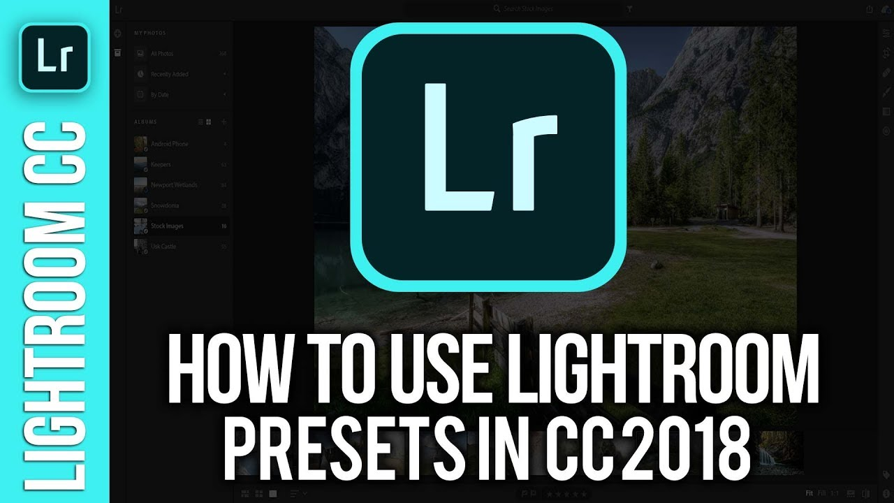 How To Use Lightroom Presets in Lightroom CC 2018