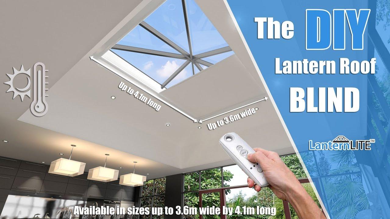 Diy Electric Roof Lantern Blind Lanternlite