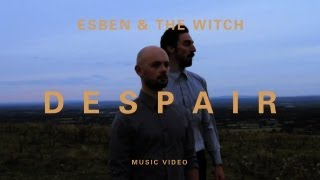 "Esben and the Witch - ""Despair"" (Official Music Video)"