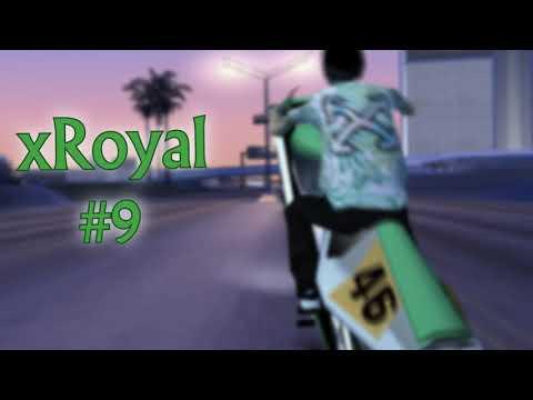 xRoyal Highlights #9