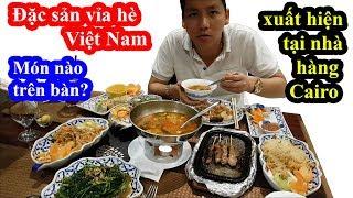 Khoa Pug không ngờ nhà hàng tại trung tâm thương mại Cairo Ai Cập cũng có bán món ăn vỉa hè Việt Nam