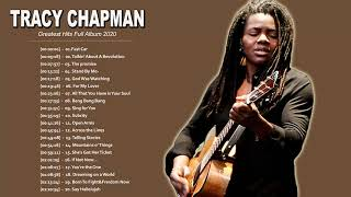 Tracy Chapman Greatest Hits Full Album - Best Songs Of Tracy Chapman - Tracy Chapman Playlist 2020