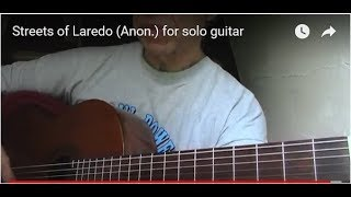 Streets of Laredo (Anon.) for solo guitar
