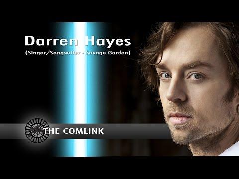 Darren Hayes, Singer/Songwriter of Savage Garden - Comlink Conversations
