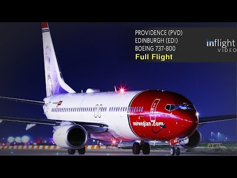 Norwegian Full Flight: Providence to Edinburgh - Boeing 737-