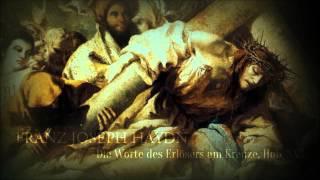 F. J. Haydn - Die Worte des Erlösers am Kreuze (Hob: XX.1)