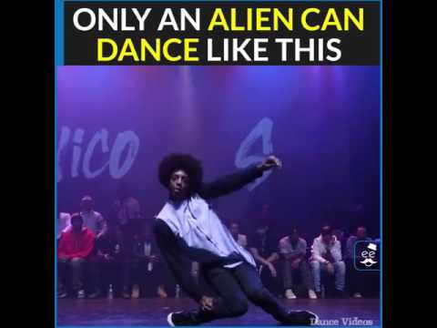 Only An Alien can Dance like this