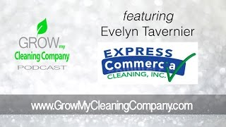 Building a Cleaning Business   Evelyn Tavarnier