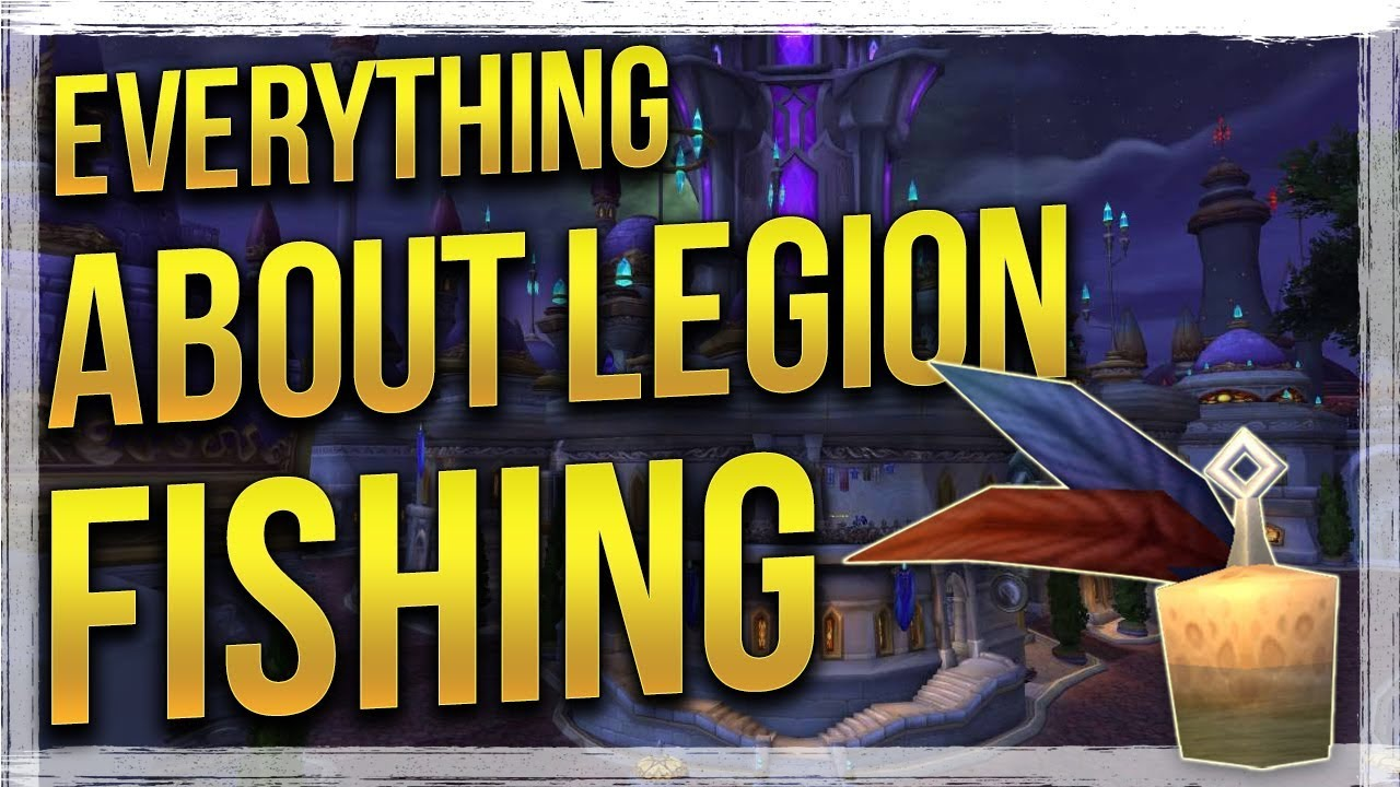 Wow legion how to level fishing pets mounts more for Wow fishing guide