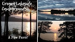 Oregon Lakeside Campgrounds ~ A Few Favs!