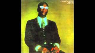 Grant Green - We