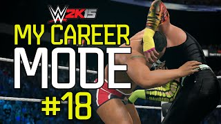 WWE 2K15 My Career Mode - Ep. 18 -