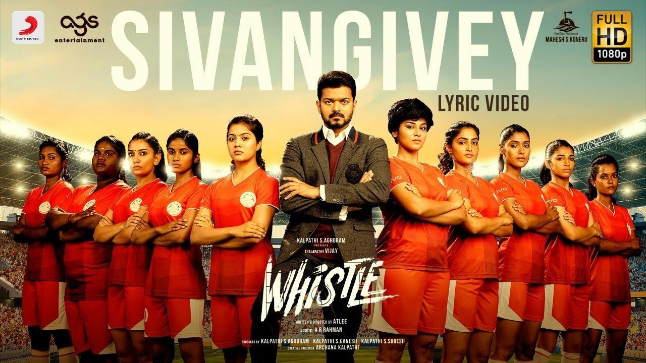 Whistle Sivangivey Lyric Video Telugu Thalapathy Vijay Nayanthara A R Rahman Atlee Ags Youtube