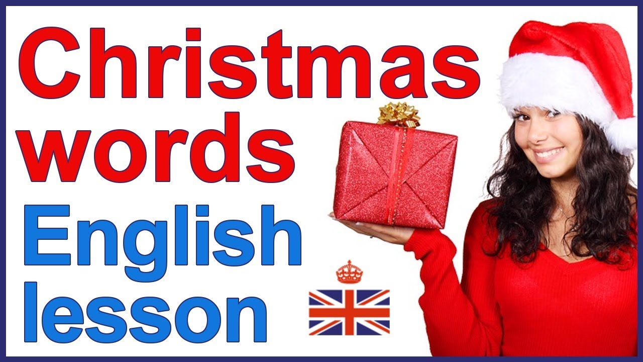 CHRISTMAS words and traditions
