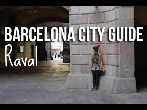 Barcelona City Guide: Raval