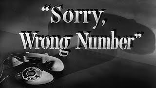 """""""Sorry, Wrong Number"""" ― performed by Margaret Martin (reboot of the classic Suspense radio play)"""
