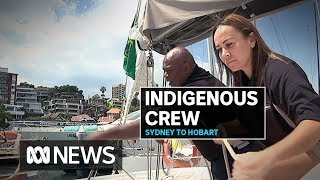 All-Indigenous crew ready to set sail for Sydney to Hobart | ABC News