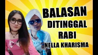 BALASAN DITINGGAL RABI - NELLA KHARISMA (Official Video Parody) Mp3