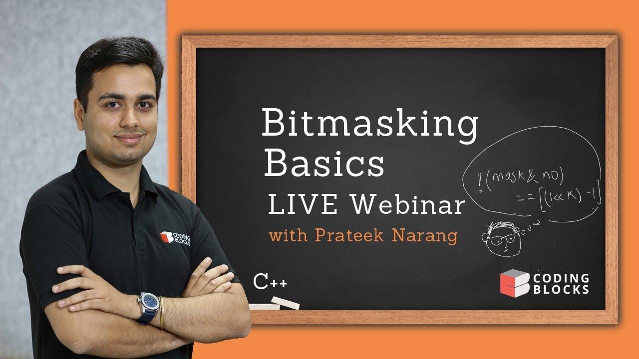 Bitmasking LIVE Webinar | Resources Coding Blocks