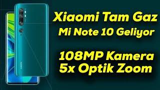 Xiaomi Mi Note 10 geliyor | 108MP kamera, 5x Optik Zoom