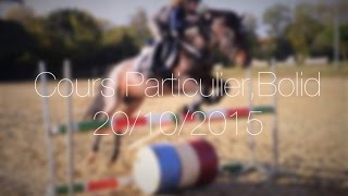 Cours particulier, Bolid, 20/10/15 💖