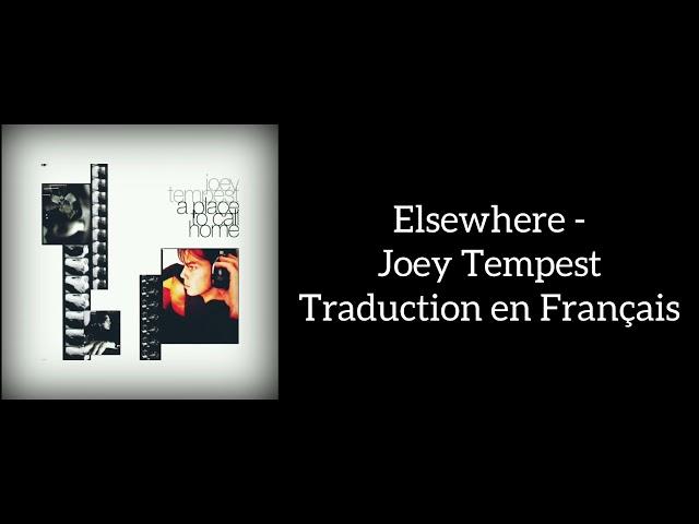 Elsewhere - Joey Tempest - Traduction en Français