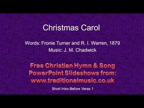 Christmas Carols, Lyrics & Music:- Christmas Carol (Turner)