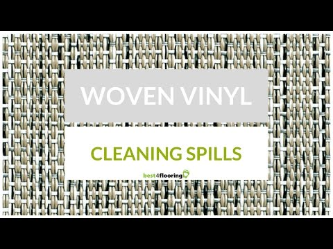 Woven Vinyl Flooring - Cleaning spills