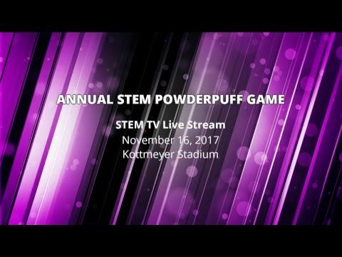 2017 STEM PowderPuff Game