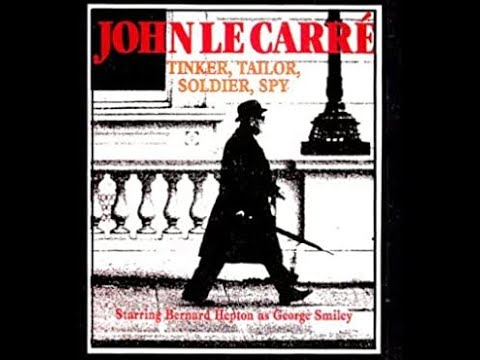 Tinker Tailor Soldier Spy - Radio Adaptation - Starring Bernard Hepton As George Smiley - Full