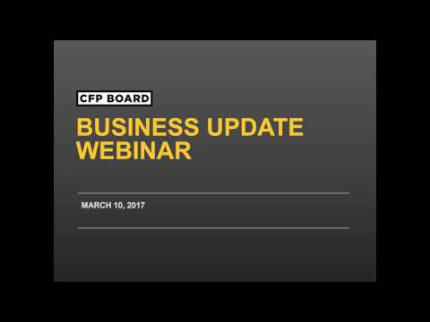 CFP Board Business Update Webinar 03/10/2017