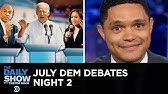 July Democratic Debates - Night TwoThe Daily Show