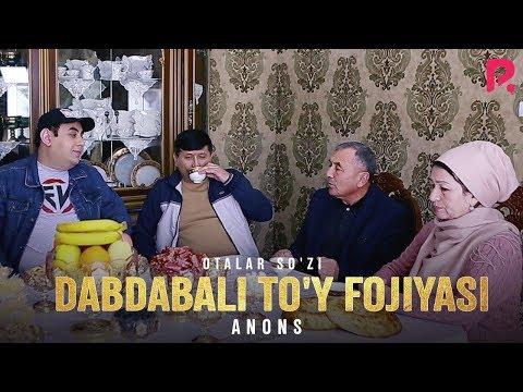 Видео: Otalar so'zi - Dabdabali to'y fojiasi (anons) | Оталар сузи - Дабдабали туй фожиаси (анонс)