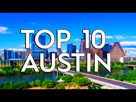 ✅ TOP 10: Things To Do In Austin Texas