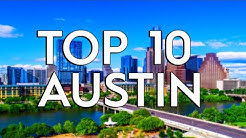 TOP 10: Things To Do In Austin Texas