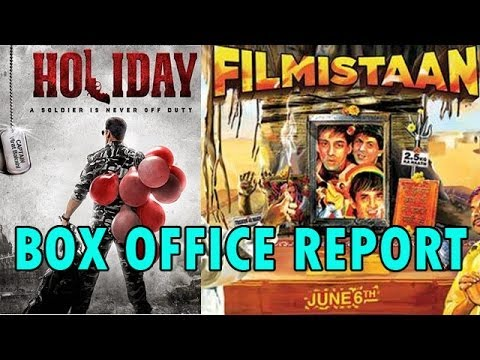 Box Office Report  Holiday and Filmistaan