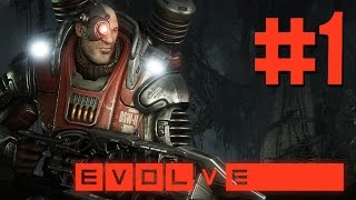 Evolve Big Alpha Gameplay Walkthrough Part 1 - DEALING THE DAMAGE (Assault Class)