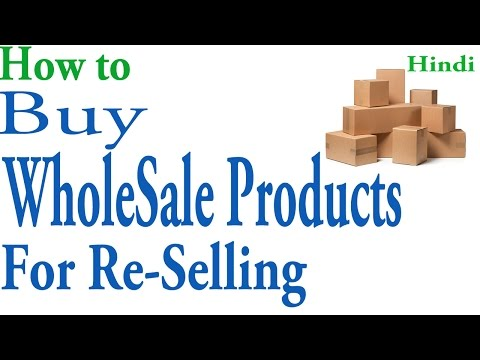 How to Buy Wholesale Products for Re-Selling | Hindi