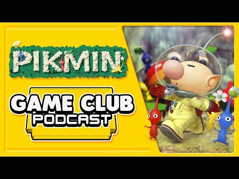 Pikmin - Game Club Podcast #13