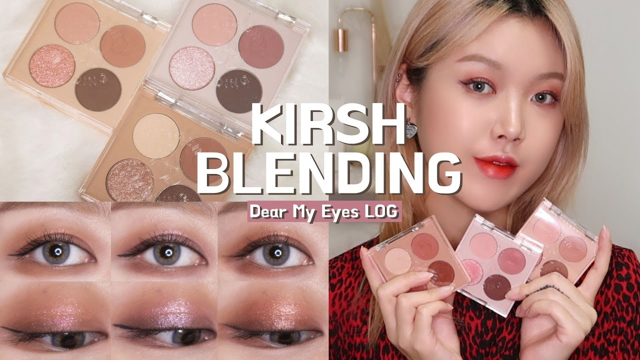 키르시블렌딩 디어마이아이즈로그 3종 리뷰 & 메이크업 / Kirsh Blending Dear My Eyes Log