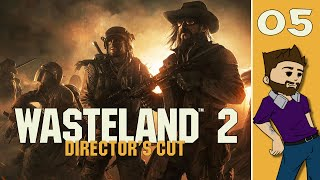 Let's Play: Wasteland 2: Directors Cut - Part 5 - East Feilds - (Gameplay/Playthrough PC)